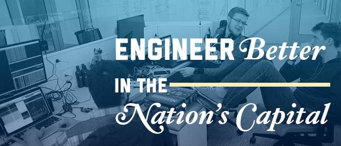 Engineer Better in the Nation's Capital