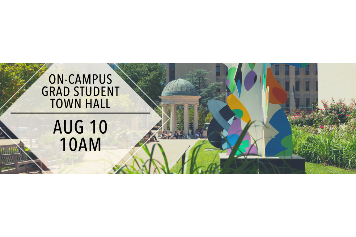 on-campus grad student town hall august 10 10am